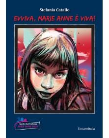 Evviva, Marie Anne è viva!