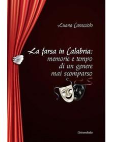 La farsa in Calabria:...