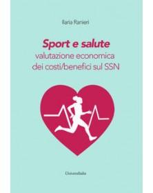 Sport e salute. Valutazione...
