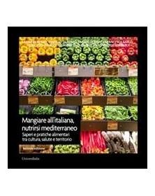Mangiare all'italiana,...