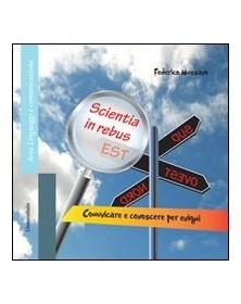 Scientia in rebus est....