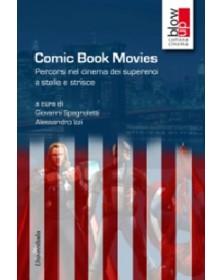Comic book movies. Percorsi...