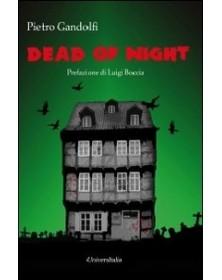 Dead of night. Ediz. italiana