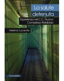 La salute detenuta....